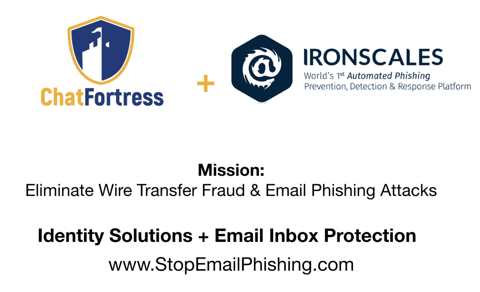 ChatFortress Partners with Ironscales to eliminate Email Phishing attacks at your Email Inbox